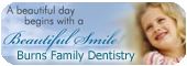 Burns Family Dentistry