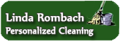 Linda Romback Personalized Cleaning - Click for More Info!
